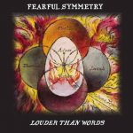 Fearful Symmetry – Louder Than Words